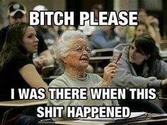You go granny