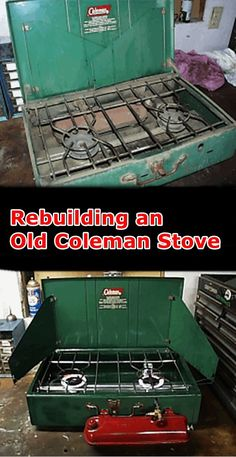 Rebuilding an Old 2 or 3 Burner Coleman Stove - Homesteading - The Homestead Survival .Com