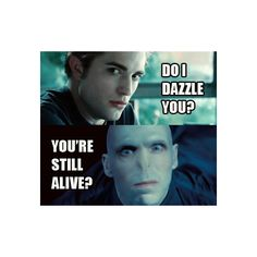 do i dazzle you? ... you're still alive? ❤ liked on Polyvore featuring harry potter, funny, backgrounds, twilight and harry potter items