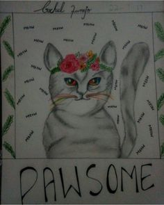 Cats Are Love, This is Pawsome..Drawn by me...❤❤