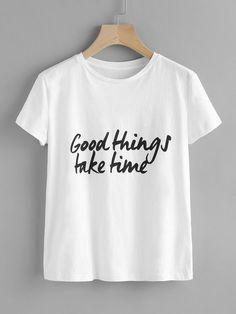 Shein Good Things Take Time Tee