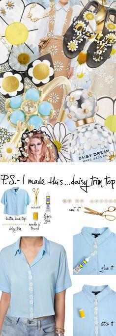 P.S.- I made this...Daisy Trim Top #PSIMADETHIS #DIY