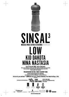2005. Sinsal 3. Spring Season. Low + Kid Dakota + Nina Nastasia
