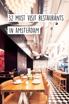 There are many restaurants in Amsterdam. Want to know which ones are must visit ones? Read the list on  http://www.yourlittleblackbook.me