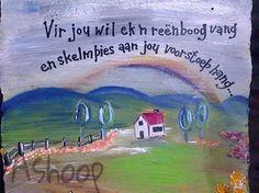 Vir jou wil ek 'n  reënboog... __[AShooP-Tuinkuns/FB] #Afrikaans  #BesteWense