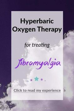 Hyperbaric Oxygen Therapy for treating fibromyalgia. And update on how I found this treatment. Click to read or pin to save for later.