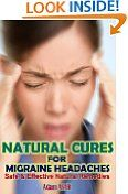 Free Kindle Books - Advice  How-to - ADVICE  HOW-TO - $4.99 - Natural Cures For Migraine Headaches