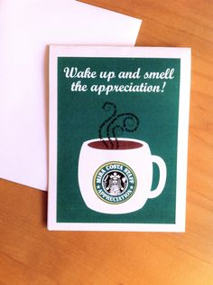 """""""Wake up and smell the appreciation.""""  Staff Appreciation Invite for the high school teachers. Starbucks theme"""