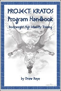 Project: Kratos Program Handbook for Bodyweight High Intensity Training