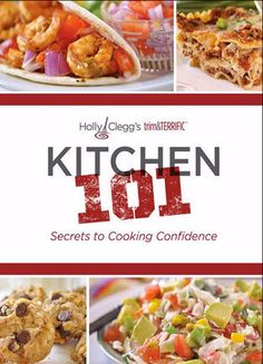 KITCHEN 101-USE DISCOUNT CODE: HOLIDAY for additional My easiest cookbook with  healthier recipes including Crock Pot Chapter, Fast Foods, Rotisserie Chicken Chapter --most recipes less than 10 ingredients with nutritional information. Great #Christmas present for new cook, busy person, or in a cooking rut!