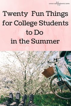 Bored with summer yet? Check out this awesome list of twenty fun things for college students to do in the summer!