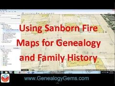 Using Sanborn Fire Maps for Genealogy and Family History #genealogy #familyhistory