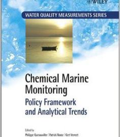 Chemical Marine Monitoring: Policy Framework And Analytical Trends (Water Quality Measurements) PDF