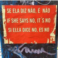"""feminismo ♀ (@feminiismo) no Instagram: """"Em todas as línguas: NÃO É NÃO!"""""""