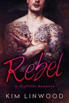 Rebel By Kim Linwood