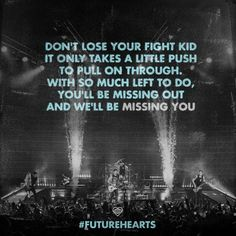 Missing You- All Time Low Future Hearts I think these lyrics fit here. Keep fighting because there's more people who care than you care to know when you're at your worst. Band Quotes, Lyric Quotes, Qoutes, Pop Punk, Music Is Life, My Music, All Time Low Lyrics, Future Hearts, Emo Love