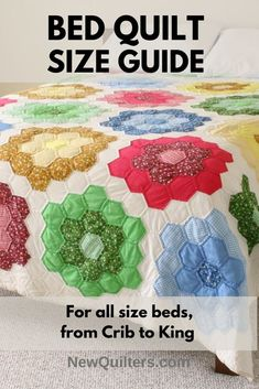 Quilt Size Guide for Bed Quilts | New Quilters