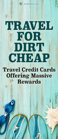 Looking to save big on your next vacation? You can travel for dirt cheap by taking advantage of the rewards on these top rated travel credit cards. Get all the details at CreditCards.com and find a card that works for you.