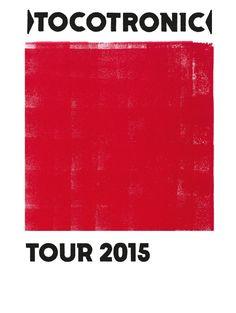 Tocotronic - Tour 2015 - Tickets unter: www.semmel.de