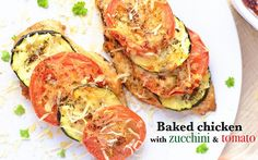 Baked chicken breast topped with tomato and zucchini slices and grated cheese - the best healthy summer dish {gluten free, low carb, clean eating} Healthy Chicken Recipes, Healthy Foods To Eat, Healthy Snacks, Healthy Eating, Cooking Recipes, Healthy Zucchini, Clean Recipes, Yummy Recipes, Recipies
