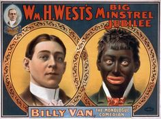 """Performer Billy Van as himself and in blackface. - Public Domain - First minstrel show in New York's Bowery  How did the minstrel show begin? In the early 1840s, A traveling musical show called the Tyrolese Minstrel Family was well know for performing traditional Middle-European folk songs. Four desperate unemployed white actors got together and decided to stage a """"Negro"""" style parody of this popular group's concerts."""
