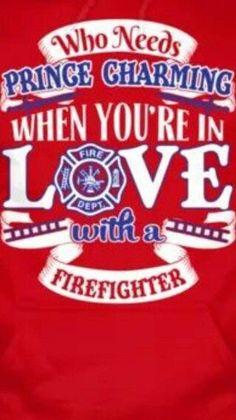 Love A Firefighter! Firefighter Family, Firefighter Paramedic, Firefighter Quotes, Volunteer Firefighter, Firefighters Girlfriend, Firefighter Decor, Firefighter Shirts, Firemen, Fire Dept