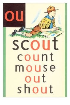 Réedition. Affiche scolaire. Vintage phonics flashcard. Scout (ou). http://www.allposters.fr/-sp/OU-in-Scout-Affiches_i6187249_.htm