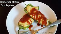 MOMMY'S SWEET CONFESSIONS: Cornbread Stuffed Taco Peppers