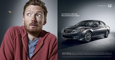 "Honda: This print ad is for the Accord. The communication objective here is to demonstrate one of the safety features the car has. The headline says ""Lane Departure Warning. Because Distractions Happen"" while showing a person distracted by a bee, demonstrating that the car can be a solution to this problem"