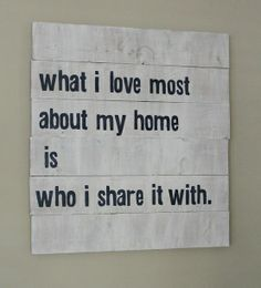 DIY rustic sign-I would change to what I love most about my bed is who I share it with and hang in our master bedroom.