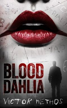 **FREE AT POSTING**  Blood Dahlia - A Thriller (Sarah King Mysteries) by Victor Methos, http://www.amazon.com/dp/B00IT6FM7S/ref=cm_sw_r_pi_dp_80Mhtb1G1G0FB