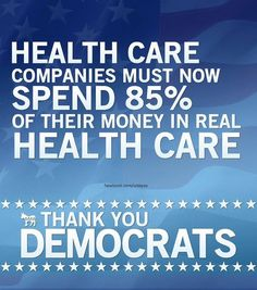 And remember this: Medicare only uses @ 4% to administer health care while the rest goes to real health care. Some insurance companies spend from 30-50% in administrative/overhead costs alone!!!!