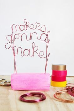 Don't get it twisted. Mount your motto in wire and clay. #DIY