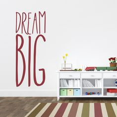 Inspire big dreams in your space. Dream Big Wall Quote Decal by Wallums