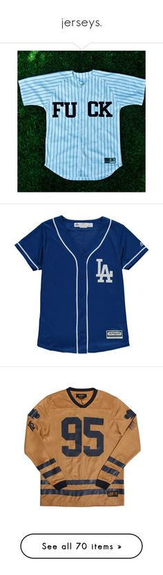 """""""jerseys."""" by yeauxbriana ❤ liked on Polyvore featuring tops, shirts, jerseys, baseball jerseys, blue jersey, shirt top, blue top, baseball jersey shirts, t-shirts and los angeles dodgers shirt"""