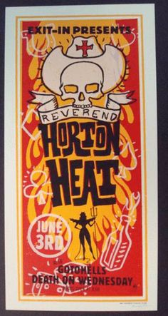 Original silkscreen concert poster for Reverend Horton Heat at The Exit/In in Nashville, TN in 2001. Printed by Methane Studios. Signed and numbered limited edition number 17 out of only 70!