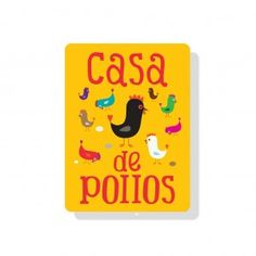 "Casa Des Pollos Sign 9"" x 12"" Sun Yellow"