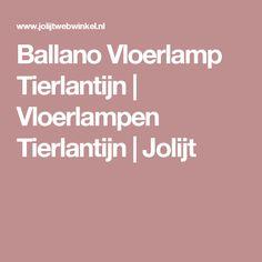Ballano Vloerlamp Tierlantijn | Vloerlampen Tierlantijn | Jolijt