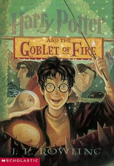 Harry Potter and the Goblet of Fire [Book #4] - JK Rowling
