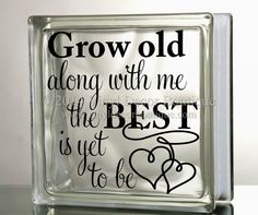 grow old along with me the best is yet to be by vinyldecorboutique christmas glass blocks - Christmas Decals For Glass