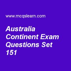 Practice test on australia continent, general knowledge quiz 151 online. Practice GK exam's questions and answers to learn australia continent test with answers. Practice online quiz to test knowledge on australia continent, world health organization, united nations environment programme, mesosphere, marie curie worksheets. Free australia continent test has multiple choice questions as territories of continent australia include, answers key with choices as southern territory, australian..