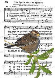 Items similar to Hymn Lyrics - Sheet Music Art - Hymn Art - Hymnal Sheet - Home Decor HIS EYE On The Sparrow bird or print + bookmark + tag on Etsy Hymn Art, Scripture Art, Bible Art, Book Art, Sheet Music Crafts, Sheet Music Art, Music Sheets, Music Paper, Sparrow Art