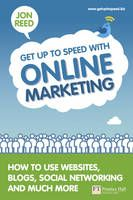 Get Up to Speed with Online Marketing: How to Use Websites, Blogs, & Social Networking.  Empowering and inspiring book from a friend Jon Reed.   Really useful for authors or anyone that needs to market anything on line.