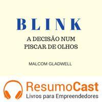 056 BLINK, A decisão num piscar de olhos de ResumoCast na SoundCloud