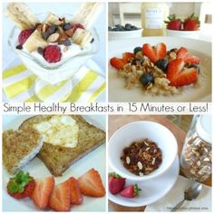 Simple Healthy Breakfasts in 15 Minutes or Less!