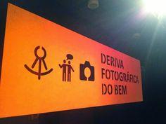 Blog do Sérgio: Deriva Fotográfica do Bem - Expoderiva e Cinema na...