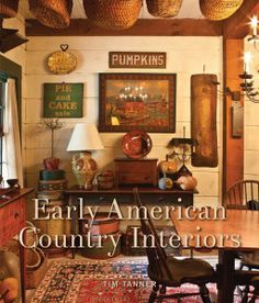 Celebrating Early American Country Interiors! We love the sense of nostalgia and comfort. EuroLuxAntiques.com