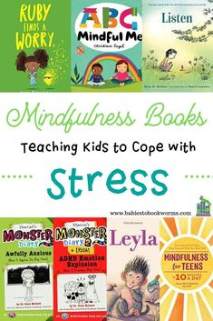 Help kids to cope with stress with these children's books about mindfulness and dealing with emotions. #mindfulness #kidstress #copingwithstress