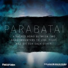 Parabatai #Shadowhunters first mentioned on 68. An unbreakable bond between shadow hunters
