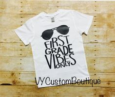 First Grade Vibes Only First Grade Shirt Back by VYCustomBoutique